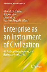 Enterprise as an Instrument of Civilization by Hirochika Nakamaki