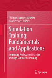 Simulation Training: Fundamentals and Applications by Philippe Fauquet-Alekhine
