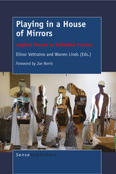 Playing in a House of Mirrors by Elinor Vettraino