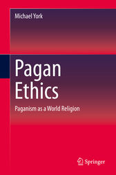 Pagan Ethics by Michael York