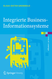 Integrierte Business-Informationssysteme by Klaus-Dieter Gronwald