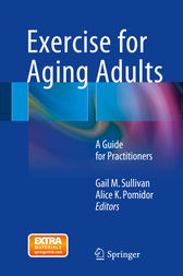 Exercise for Aging Adults by Gail M. Sullivan