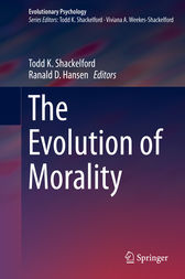 The Evolution of Morality by Todd K. Shackelford