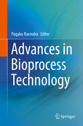 Advances in Bioprocess Technology by Pogaku Ravindra