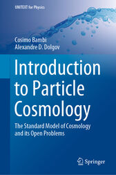 Introduction to Particle Cosmology by Cosimo Bambi