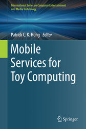 Mobile Services for Toy Computing by Patrick C. K. Hung