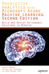 Predictive Analytics with Microsoft Azure Machine Learning 2nd Edition by Valentine Fontama