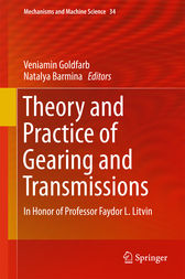 Theory and Practice of Gearing and Transmissions by Veniamin Goldfarb