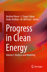 Progress in Clean Energy, Volume 1 by Ibrahim Dincer