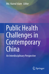 Public Health Challenges in Contemporary China by MD. Nazrul Islam