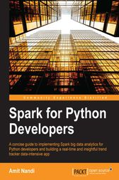 Spark for Python Developers by Amit Nandi