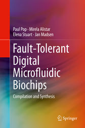 Fault-Tolerant Digital Microfluidic Biochips by Paul Pop