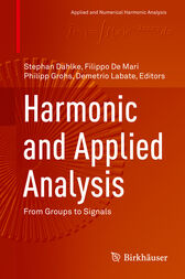 Harmonic and Applied Analysis by Stephan Dahlke