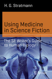 Using Medicine in Science Fiction by H. G. Stratmann
