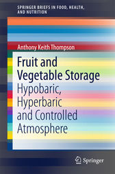 Fruit and Vegetable Storage by Anthony Keith Thompson