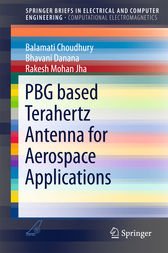 PBG based Terahertz Antenna for Aerospace Applications by Balamati Choudhury