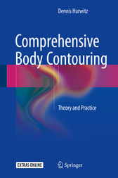 Comprehensive Body Contouring by Dennis Hurwitz