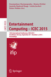 Entertainment Computing - ICEC 2015 by Konstantinos Chorianopoulos