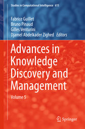 Advances in Knowledge Discovery and Management by Fabrice Guillet
