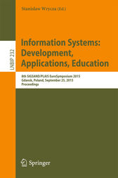 Information Systems: Development, Applications, Education by Stanislaw Wrycza