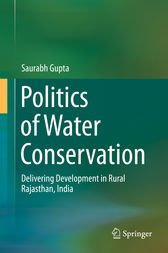 Politics of Water Conservation by Saurabh Gupta