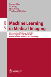 Machine Learning in Medical Imaging by Luping Zhou
