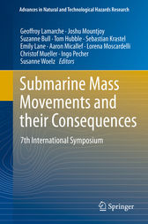 Submarine Mass Movements and their Consequences by Geoffroy Lamarche