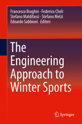 The Engineering Approach to Winter Sports by Francesco Braghin