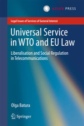 Universal Service in WTO and EU law by Olga Batura