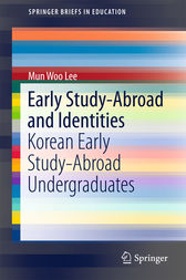 Early Study-Abroad and Identities by Mun Woo Lee