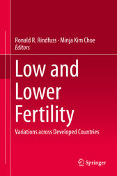 Low and Lower Fertility by Ronald R. Rindfuss