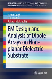 EM Design and Analysis of Dipole Arrays on Non-planar Dielectric Substrate by Hema Singh