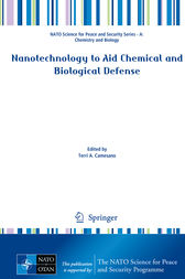 Nanotechnology to Aid Chemical and Biological Defense by Terri A. Camesano