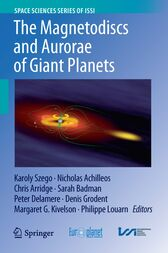 The Magnetodiscs and Aurorae of Giant Planets by Karoly Szego