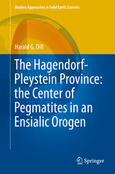 The Hagendorf-Pleystein Province: the Center of Pegmatites in an Ensialic Orogen by Harald G. Dill