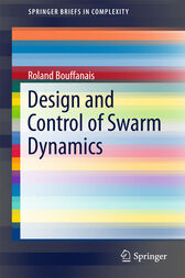 Design and Control of Swarm Dynamics by Roland Bouffanais
