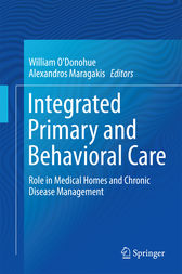 Integrated Primary and Behavioral Care by William O'Donohue