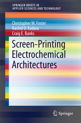 Screen-Printing Electrochemical Architectures by Craig E. Banks