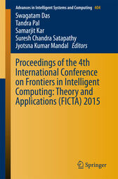 Proceedings of the 4th International Conference on Frontiers in Intelligent Computing: Theory and Applications (FICTA) 2015 by Swagatam Das