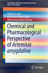 Chemical and Pharmacological Perspective of Artemisia amygdalina by Shabir H. Lone