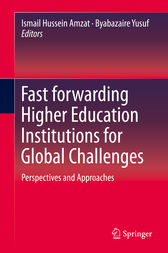 Fast forwarding Higher Education Institutions for Global Challenges by Ismail Hussein Amzat