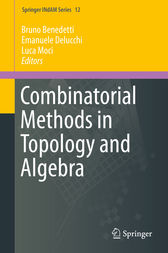 Combinatorial Methods in Topology and Algebra by Bruno Benedetti