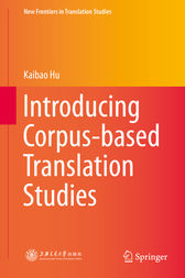 Introducing Corpus-based Translation Studies by Kaibao Hu