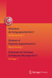 Wörterbuch der Fertigungstechnik. Dictionary of Production Engineering. Dictionnaire des Techniques de Production Mécanique Vol. I/1 by C.I.R.P. Office