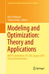 Modeling and Optimization: Theory and Applications by Boris Defourny