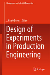 Design of Experiments in Production Engineering by J. Paulo Davim