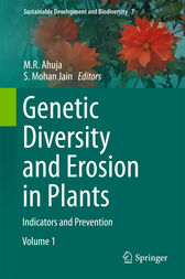 Genetic Diversity and Erosion in Plants by M. R. Ahuja
