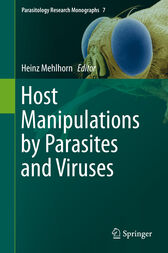 Host Manipulations by Parasites and Viruses by Heinz Mehlhorn