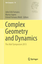 Complex Geometry and Dynamics by John Erik Fornæss