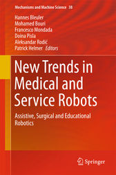 New Trends in Medical and Service Robots by Hannes Bleuler